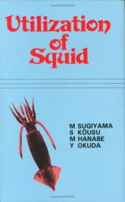 Utilization of Squid
