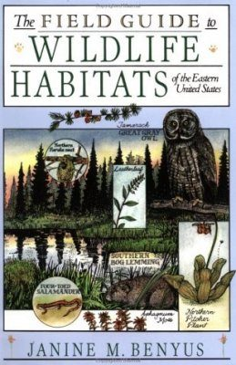 The Field Guide to the Wildlife Habitats of the Eastern United States