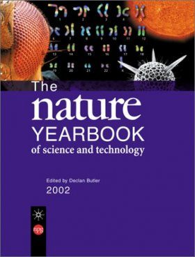 The Nature Yearbook of Science and Technology 2002