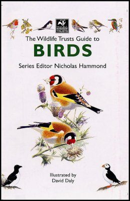 The Wildlife Trusts Guide to Birds