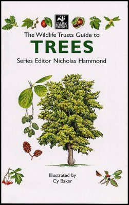 The Wildlife Trusts Guide to Trees