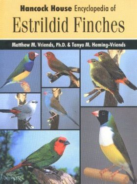 Hancock House Encyclopedia of Estrildid Finches