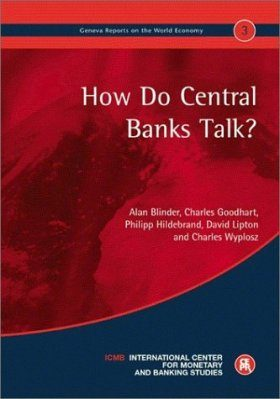 How Do Central Banks Talk?