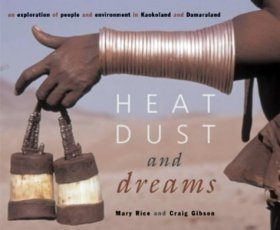 Heat, Dust and Dreams: An Exploration of People and Environment in Namibia's Kaokolans and Damaraland