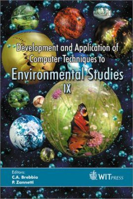 Development and Application of Computer Techniques to Environmental Studies IX