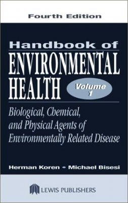 The Handbook of Environmental Health, Volume 1