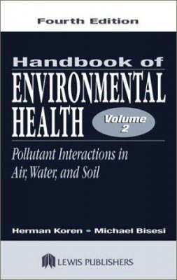 The Handbook of Environmental Health, Volume 2