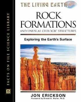 Rock Formations and Unusual Geologic Structures