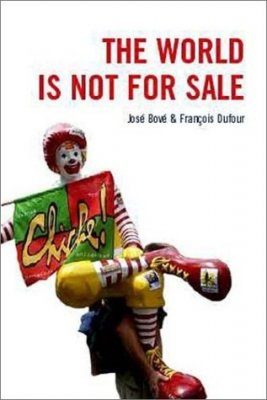 The World is Not for Sale