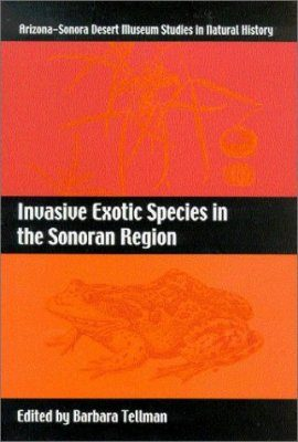 Invasive Exotic Species in the Sonoran Region