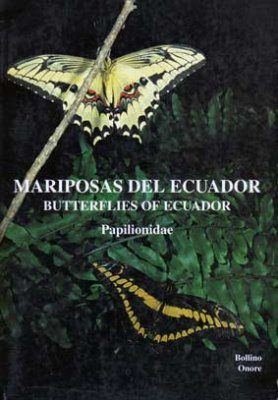 Butterflies & Moths of Ecuador / Mariposas del Ecuador, Volume 10a