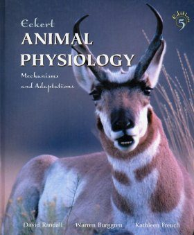 Eckert's Animal Physiology: Mechanisms and Adaptations