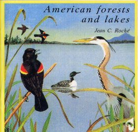 American Forests and Lakes / Forêts et Lacs Americains