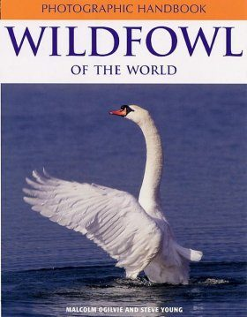 Photographic Handbook of the Wildfowl of the World
