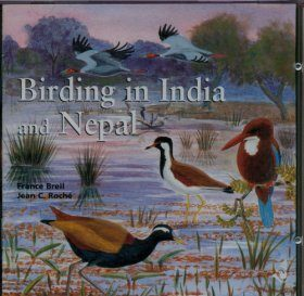 Birding in India and Nepal / Oiseaux de l'Inde et du Népal