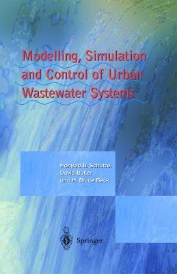 Modelling, Stimulation and Control of Urban Wastewater Systems