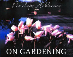 Penelope Hobhouse on Gardening