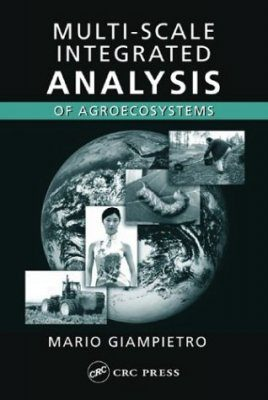 Multi-scale Integrated Analysis of Agroecosystems