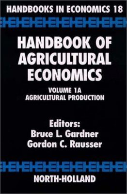 Handbook of Agricultural Economics Volume 1A