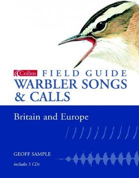 Collins Field Guide to Warbler Songs and Calls of Britain and Europe