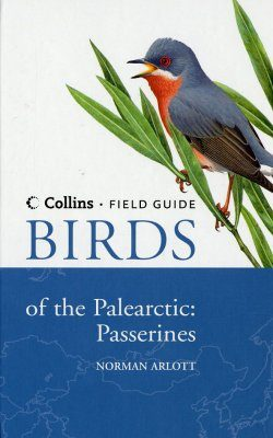 Collins Field Guide: Birds of the Palearctic - Passerines