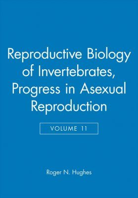 Reproductive Biology of Invertebrates, Volume 11