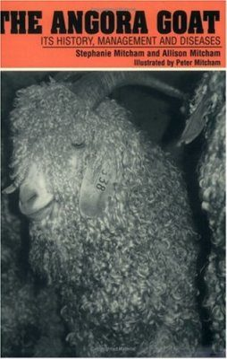 The Angora Goat, its History, Management and Diseases