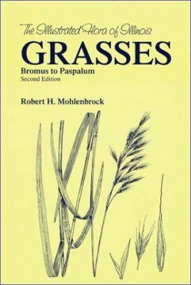 The Illustrated Flora of Illinois, Grasses: Bromus to Paspalum