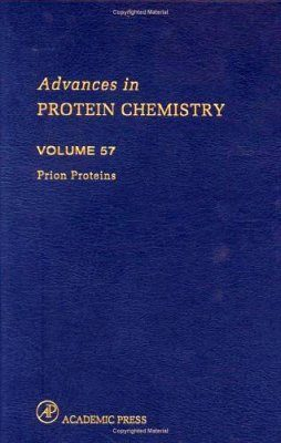 Advances in Protein Chemistry: Prion Proteins