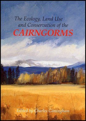 Ecology, Land Use and Conservation of the Cairngorms