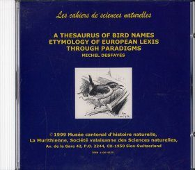 A Thesaurus of Bird Names: Etymology of European Lexis Through Paradigms CD-ROM