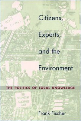 Citizens, Experts and the Environment