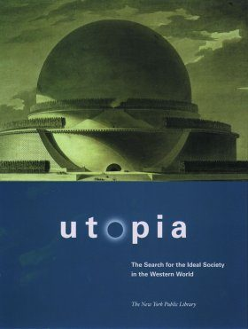 Utopia: The Search for the Ideal Society in the Western World