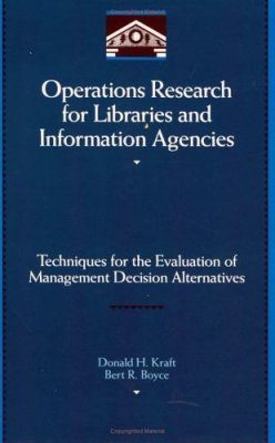 Operations Research for Libraries and Information Agencies