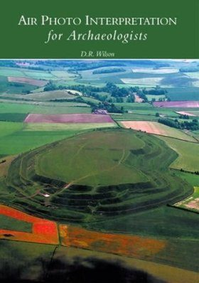 Air Photo Interpretation for Archaeologists
