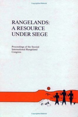 Rangelands: A Resource Under Siege