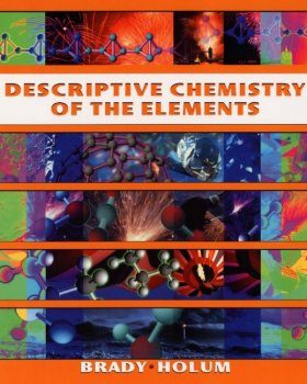 Descriptive Chemistry of the Elements
