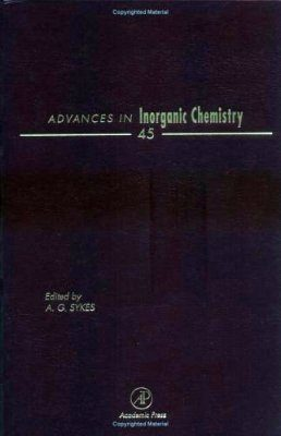 Advances in Inorganic Chemistry: Volume 45