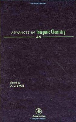 Advances in Inorganic Chemistry: Volume 46