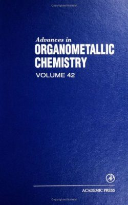 Advances in Organometallic Chemistry: Volume 42