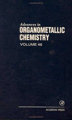 Advances in Organometallic Chemistry: Volume 46