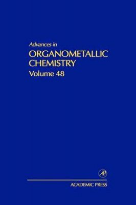 Advances in Organometallic Chemistry: Volume 48