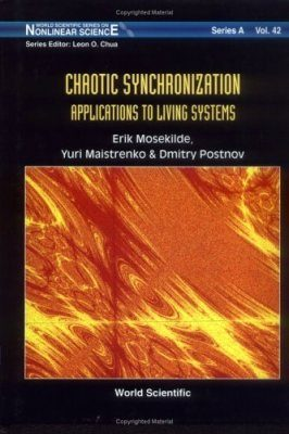 Chaotic Synchronization: Applications to Living Systems