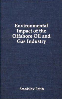 Environmental Impact of the Offshore Oil and Gas Industry