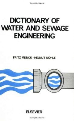 Elsevier's Dictionary of Water and Sewage Engineering