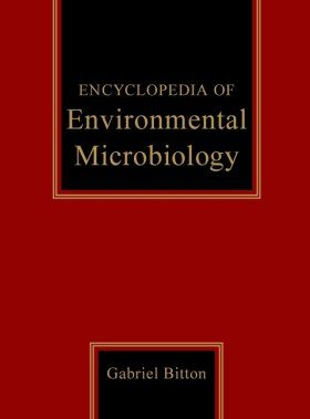 Encyclopaedia of Environmental Microbiology
