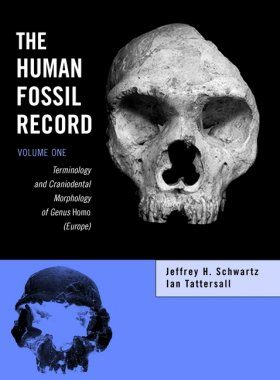 The Human Fossil Record, Volume 1