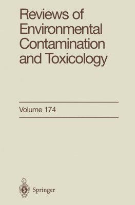 Reviews of Environmental Contamination and Toxicology, Volume 174