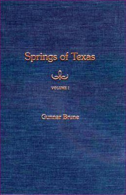 Springs of Texas, Volume 1