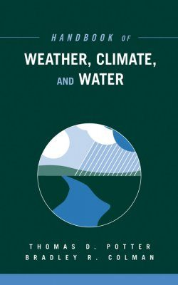 Handbook of Weather, Climate and Water (2-Volume Set)